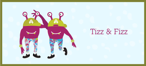 Tizz and Fizz the twins
