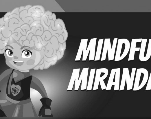 Mindful Miranda - Amaven Healthy Heroes